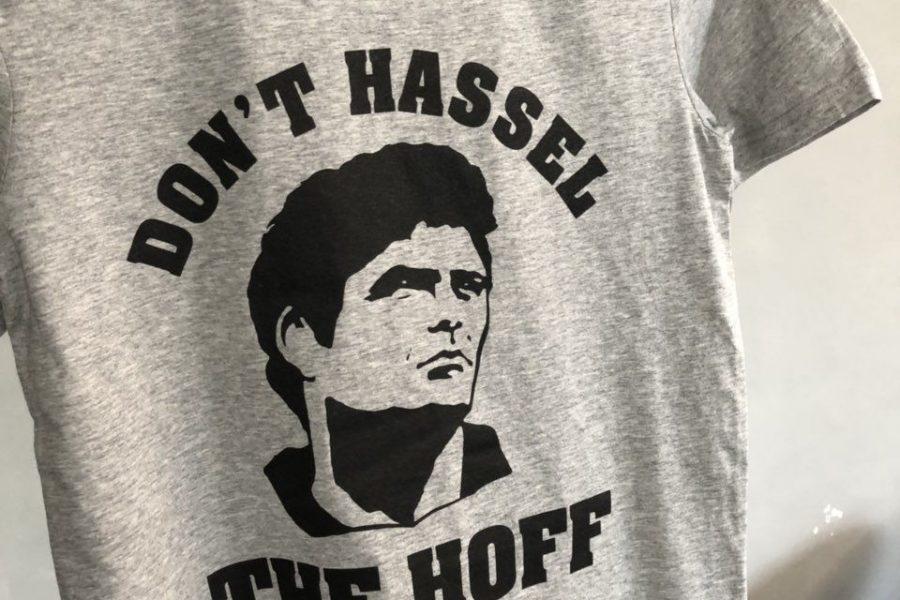 Don`t hassel THE HOFF: тениски за Дейвид Хаселхоф